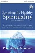 Emotionally Healthy Spirituality Workbook, Updated Edition   Scazzero, Peter ; Scazzero, Geri  
