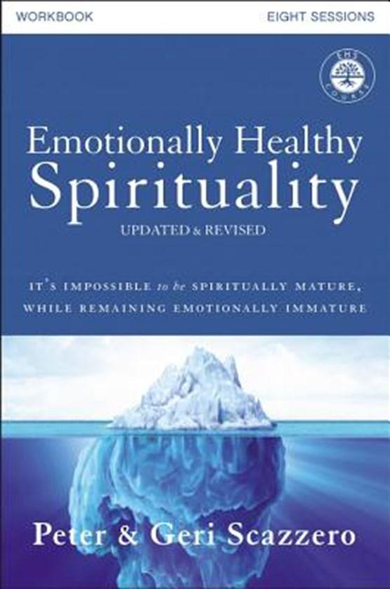Emotionally Healthy Spirituality Workbook, Updated Edition