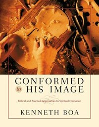 Conformed to His Image | Kenneth Boa |