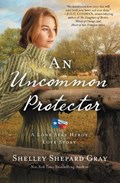 An Uncommon Protector   Shelley Shepard Gray  