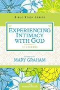 Experiencing Intimacy with God | Christa J. Women Of Faith ; Kinde |