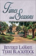 Times and Seasons | Beverly LaHaye ; Terri Blackstock |