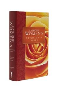 The Catholic Women's Devotional Bible | Ann Spangler |