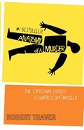 Anatomy of a Murder | Robert Traver |