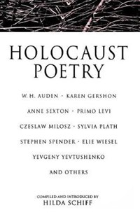 Holocaust Poetry   auteur onbekend  