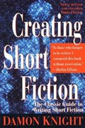 Creating Short Fiction   Damon Knight  