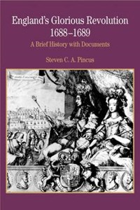 England's Glorious Revolution 1688-1689   Steven C. a. Pincus  