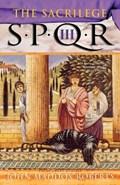 Spqr III: The Sacrilege | John Maddox Roberts |