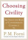 Choosing Civility   Pier Massimo Forni  