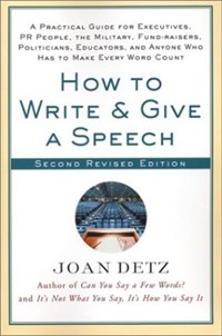 How to Write and Give a Speech | Joan Detz |