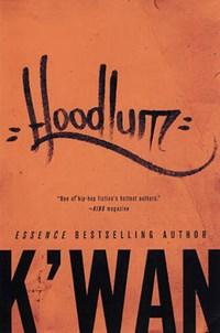 Hoodlum   K'wan  