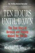 Ten Hours Until Dawn | Mike Tougias |