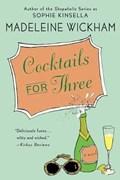 Cocktails for Three   Madeleine Wickham  