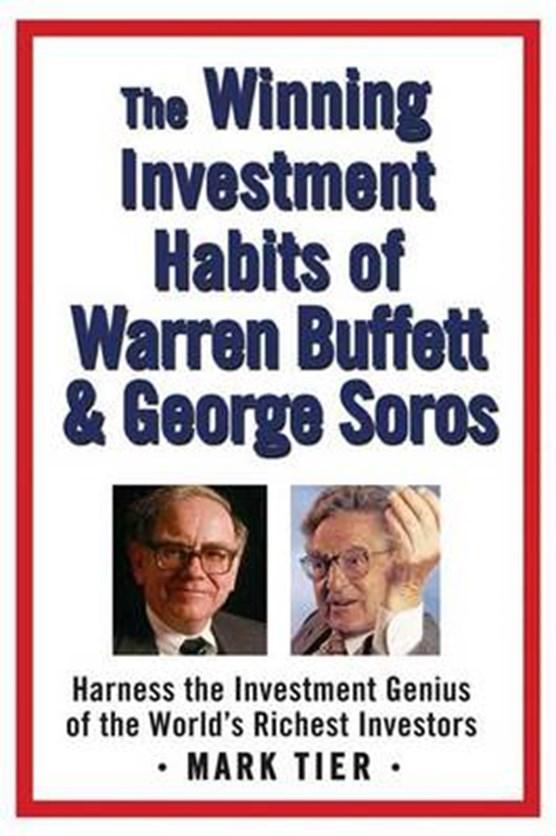 The Winning Investment Habits of Warren Buffett And George Soros