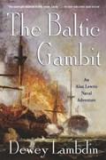 The Baltic Gambit | Dewey Lambdin |