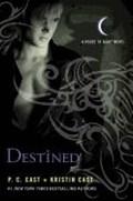 Destined   Cast, P. C. ; Cast, Kristin  