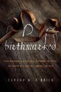 BIRTHMARKED | Caragh M. O'brien |