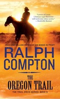 The Oregon Trail   Ralph Compton  