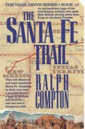 The Santa Fe Trail | Ralph Compton |