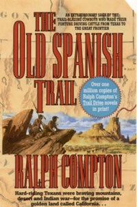 The Old Spanish Trail | Ralph Compton |