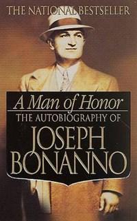 A Man of Honor   Joseph Bonanno  