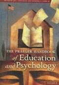 The Praeger Handbook of Education and Psychology [4 volumes]   Horn, Raymond ; Kincheloe, Joe  