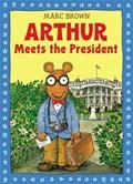 Arthur Meets The President | Marc Brown |