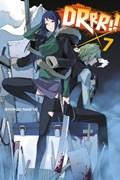 Durarara!!, Vol. 7 (light novel) | Narita, Ryohgo ; Yasuda, Suzuhito |