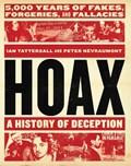 Hoax: A History of Deception   Tattersall, Ian ; Nevraumont, Peter  