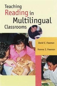 Teaching Reading in Multilingual Classrooms   David E. Freeman  