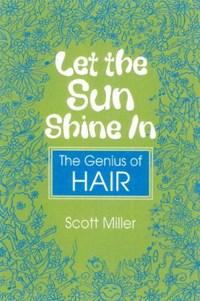Let the Sun Shine in   Scott Miller  