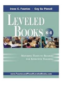 Leveled Books, K-8   Irene Fountas  