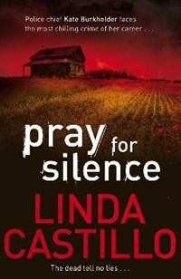 Pray for Silence   Linda Castillo  
