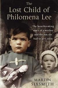 The Lost Child of Philomena Lee | Martin Sixsmith |