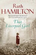 That Liverpool Girl | Ruth Hamilton |