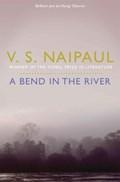 Bend in the river | V. S. Naipaul |