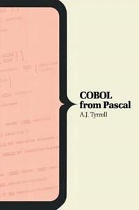 COBOL From Pascal   A.J. Tyrrell ; F.H. Sumner  