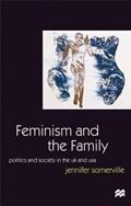 Feminism and the Family | Jennifer Somerville ; Jo Campling |