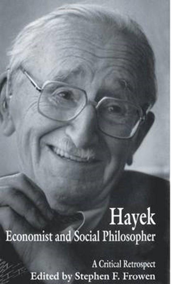 Hayek: Economist and Social Philosopher