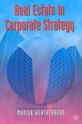 Real Estate in Corporate Strategy | Marion Weatherhead |