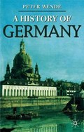 A History of Germany | Peter Wende |