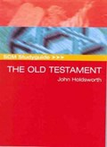 The Old Testament | John Holdsworth |
