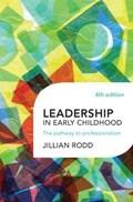 Leadership in Early Childhood | Jillian Rodd |