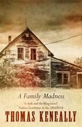 A Family Madness | Thomas Keneally |