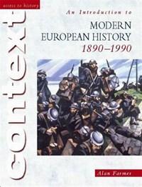 An Introduction to Modern European History, 1890-1990 | Alan Farmer |