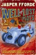 The Well Of Lost Plots | Jasper Fforde |