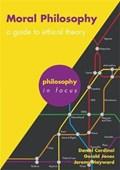 Moral Philosophy | Jones, Gerald ; Cardinal, Daniel ; Hayward, Jeremy |