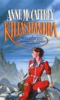 Killashandra | Anne McCaffrey |