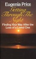Getting Through the Night   Eugenia Price  