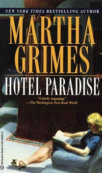 Hotel Paradise   Martha Grimes  